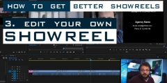 How to Edit Your Own Showreel