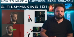 Showreel From Scratch – Episode 2: Film-making 101