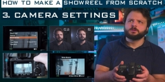 Showreel From Scratch – Episode 3: Camera Settings