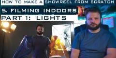 Showreel From Scratch – Episode 5: Filming Indoors Part 1